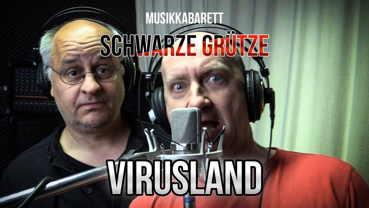 Musikkabarett Schwarze Grütze: Virusland