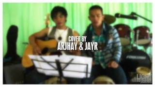 Like A Fire - Planet Shakers (Cover by Jayr & Arjhay)