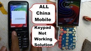 China Mobile Keypad Not Working solution 100% Easy Method Full Tutorial