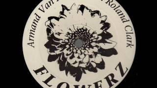 Armand Van Helden feat. Roland Clark - Flowerz (1998)