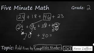 2nd Grade Math Addition by Compatible Numbers