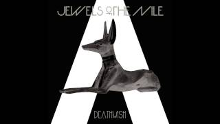 Jewels of the Nile - Deathwish
