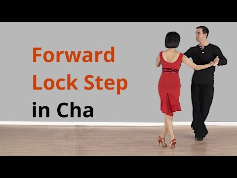 Cha Cha Forward Lock Step / Latin Dance