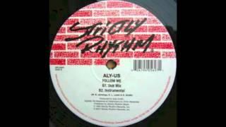 (Acapella) Aly Us - Follow Me
