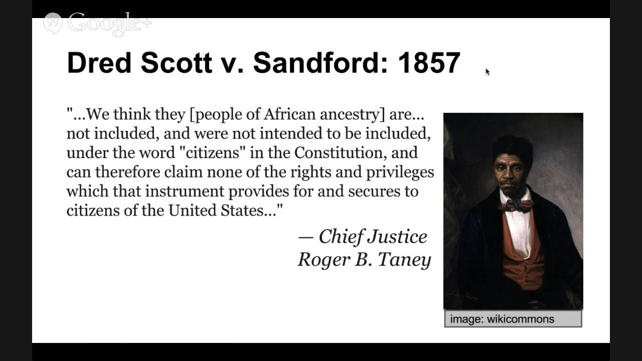 dred scott vs john sandford the united states essay A case in which the court decided that slaves who were descendants of american slaves were not citizens of the united states dred scott v sandford dred.