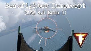 IL-2 Cliffs of Dover - Beaufighter Intercept (TFS 4.5 Beta 1)