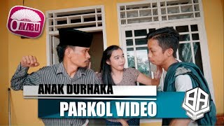 Video ANAK DURHAKA ( Parkol #24 ) download MP3, 3GP, MP4, WEBM, AVI, FLV Juni 2018