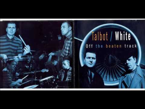 TALBOT / WHITE -- Off the Beaten Track