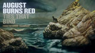 August Burns Red - Ties That Bind