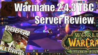 Warmane 2.4.3 Outland Private Server Review