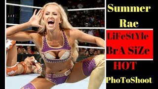WWE Summer Rae Biography★Lifestyle★bra size★income★Hight★Weight★ and reallife