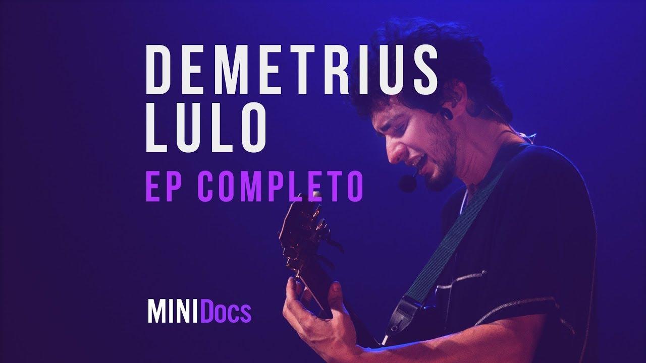 Demetrius Lulo - MINIDocs® - Episódio Completo
