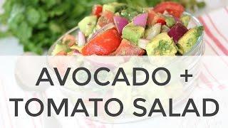 Easy Avocado + Tomato Salad  Clean & Delicious