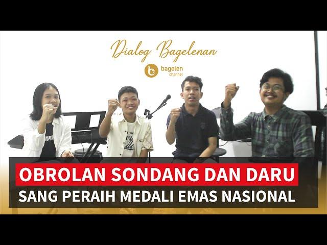 Obrolan Sondang dan Daru, Sang Peraih Medali Emas Nasional #DialogBagelenan