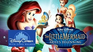The Little Mermaid: Ariel's Beginning - Disneycember