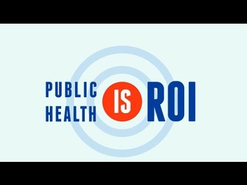 Public Health: a Return on Investment