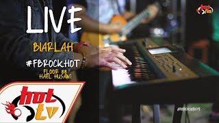 Live Biarlahnidji Hael Husaini X Floor 88 Fb Rock Hot