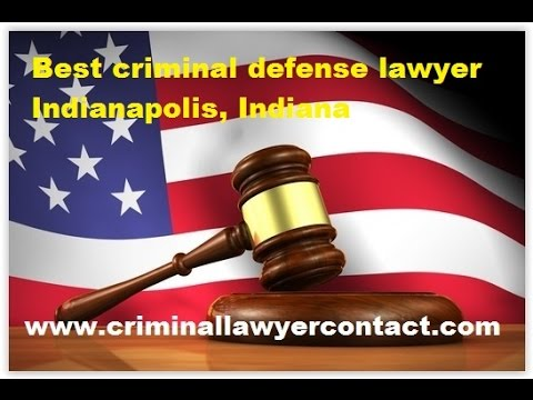 Find best criminal defense lawyer,attorney, firms Indianapolis, Indiana, United States