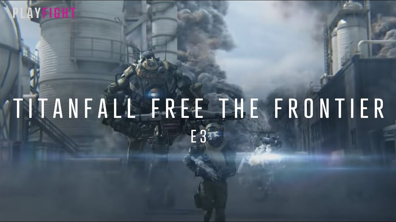 Download Titanfall: Free The Frontier | Part 1