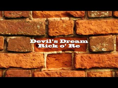 Rick O' Re (Devil's Dream) -premix Test-