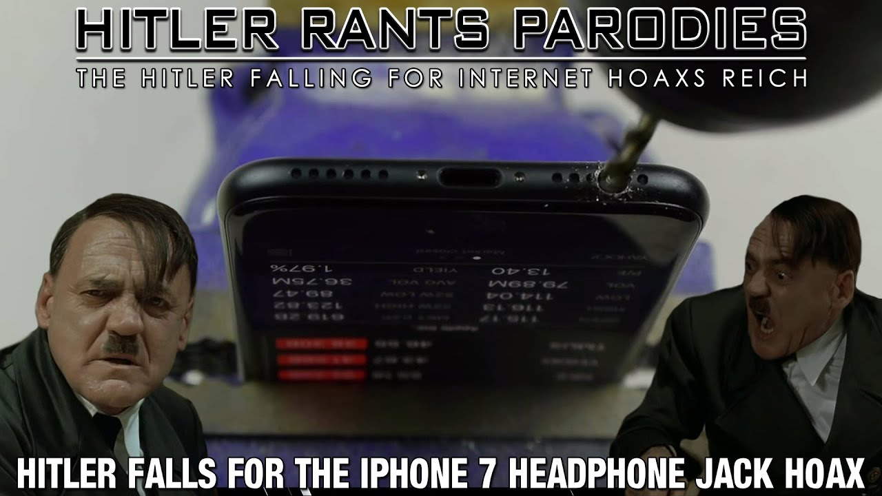 Hitler falls for the iPhone 7 headphone jack hoax