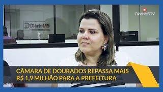 Baixar Últimas notícias em Dourados MS: Câmara de Dourados repassa mais R$ 1,9 milhão para a prefeitura