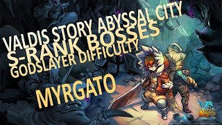 Valdis Story Abyssal City - Reina - Eye of Myrgato Godslayer S rank