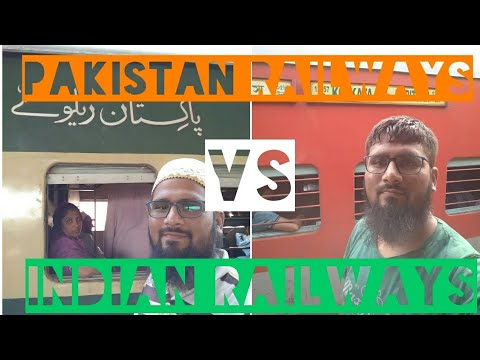 Pakistan Railways vs Indian Railways, A traveller's experience