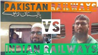 PAKISTAN RAILWAYS vs INDIAN RAILWAYS, A traveller's experience