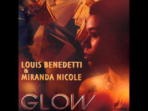 Louis Benedetti & Miranda Nicole Glow