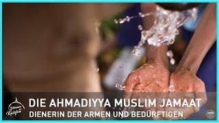 Die Ahmadiyya Muslim Jamaat - Dienerin der Armen und Bedürftigen | Stimme des Kalifen