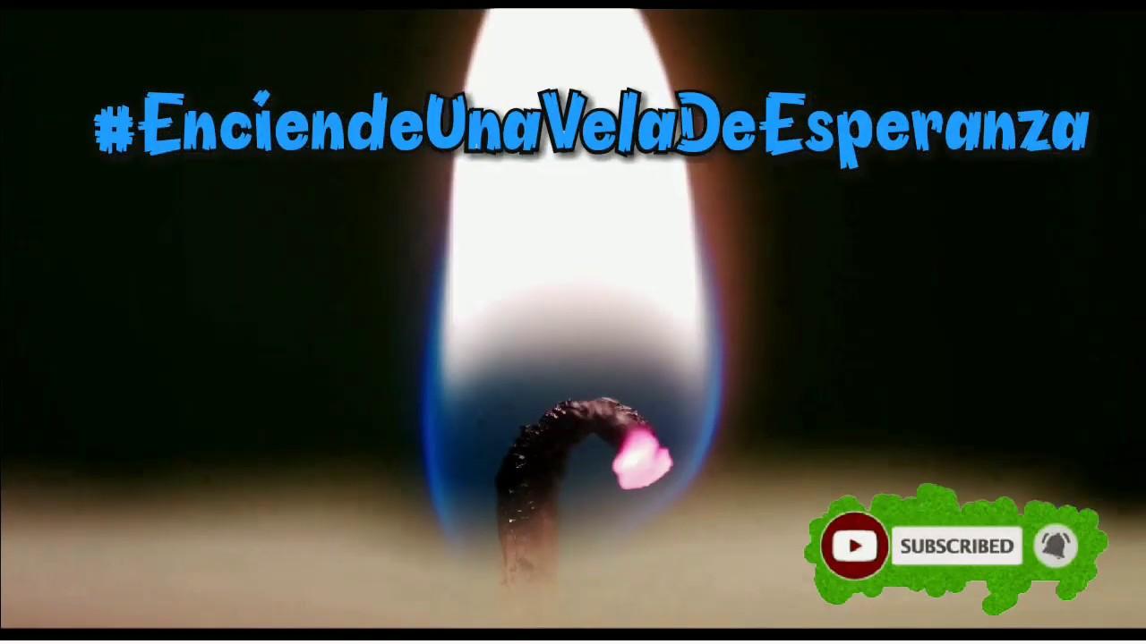 YoMeQuedóEnCasa Vela ESPERANZA Coronavirus | Enciende una Vela de ESPERANZA