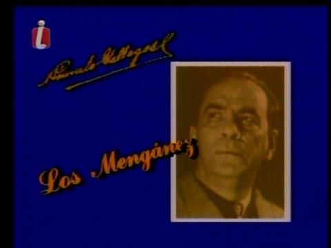 Ciclo De Oro De Rómulo Gallegos: Los Mengánez Con Carlos Márquez Y Gladys Cáceres RCTV 1984