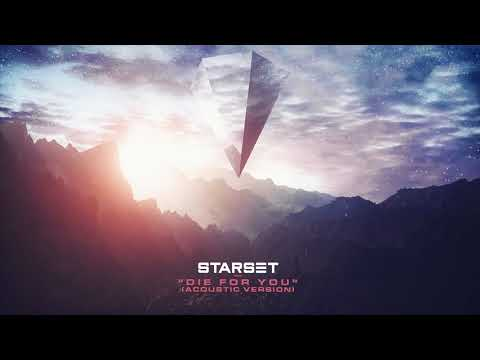 Starset - Die For You (Acoustic Version)