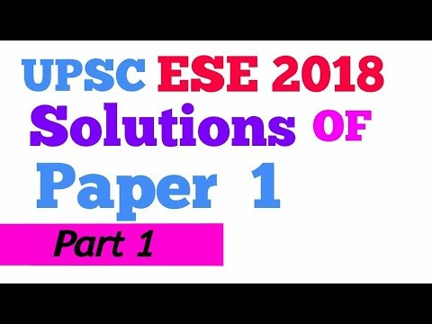 (Part-1) ESE 2018  SOLUTION  GS & EA | Engineering Service Examination (ESE) January 07, 2018,