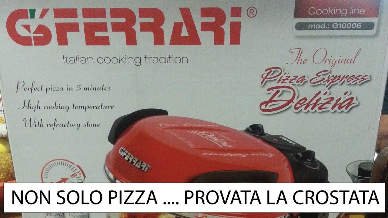 fornetto g3 ferrari pizza express delizia. preparazione e test