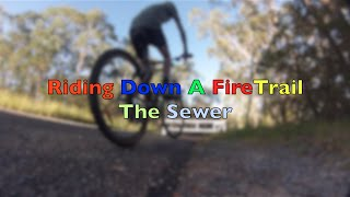 Riding Down A fireTrail | The Sewer | Gopro Hero 3