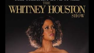 THE GREATEST LOVE OF ALL - THE WHITNEY HOUSTON SHOW at Joburg Theatre 2015