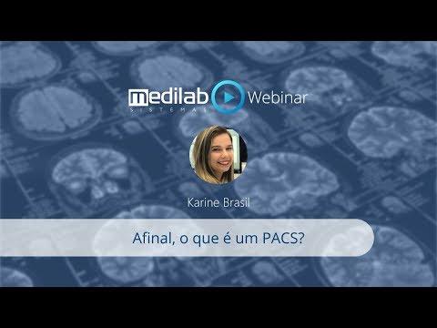 Webinar: Afinal, o que é um PACS?