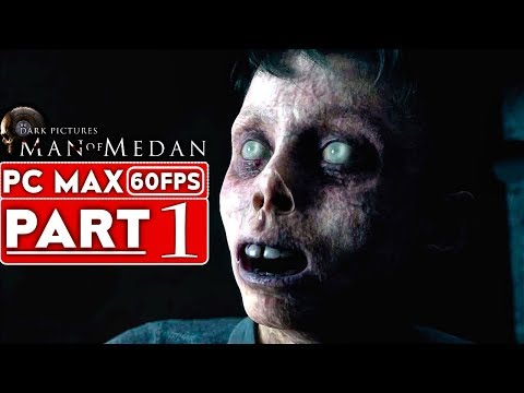 MAN OF MEDAN Gameplay Walkthrough Part 1 [1080p HD 60FPS PC MAX SETTINGS] - No Commentary