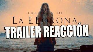 La llorona - TRAILER REACTION - REACCIÓN - REVIEW - Terror - The Curse of La Llorona