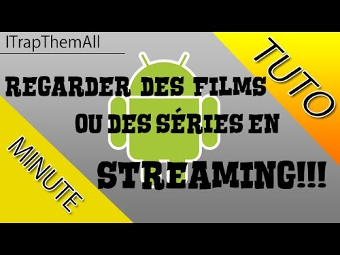 TUTO Regarder des films ou des séries en Streaming sur mobile ou tablette android 2