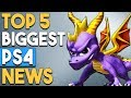 Top 5 BIGGEST PS4 NEWS SPYRO COLLECTION PSN Name Changes and MORE