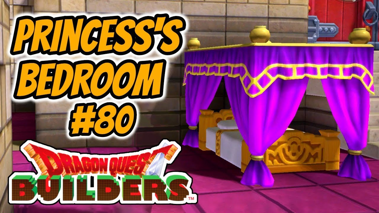 Dragon Quest Builders Playthrough 80 The Princess S Bedroom Youtube