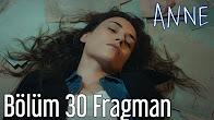 Anne 30.Bölüm Fragmanı
