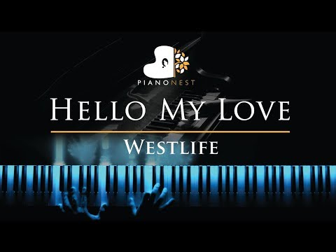 Westlife - Hello My Love - Piano Karaoke / Sing Along Cover With Lyrics