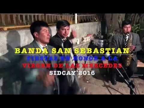 Banda San Sebastian Sidcay 2016