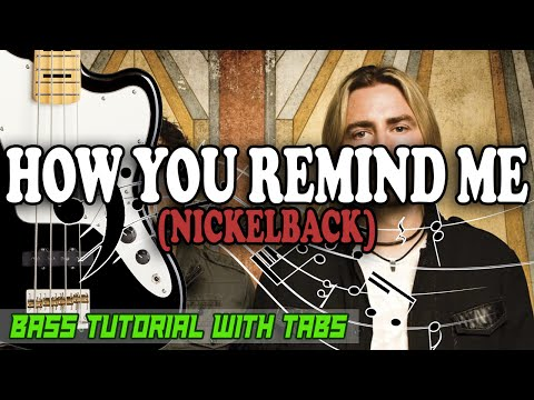 Nickelback - How You Remind Me - BASS Tutorial [With Tabs] - Play Along