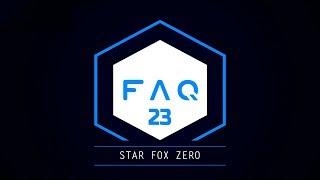 FAQ #23 Starfox Zero