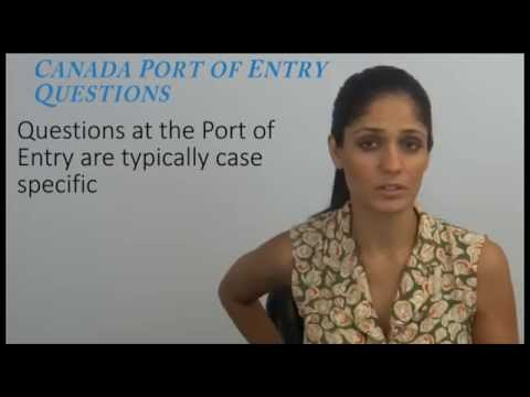 Canada Port of Entry Questions